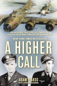 A Higher Call - book