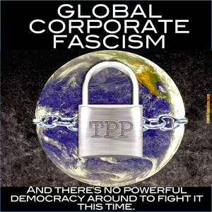 TPPCorporateFascism