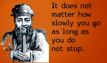 confucious how slowly