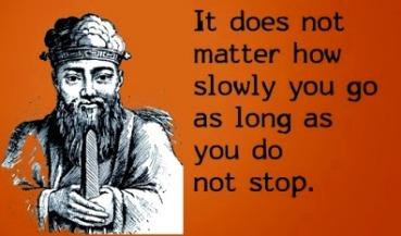 confucious how slowly