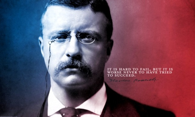 teddy-roosevelt-failure-quote