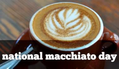 national-macchiato-day