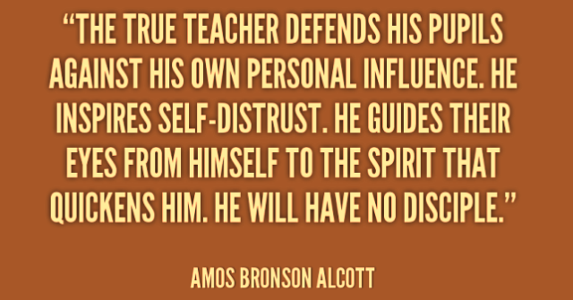 quote-Amos-Bronson-Alcott-the-true-teacher.png