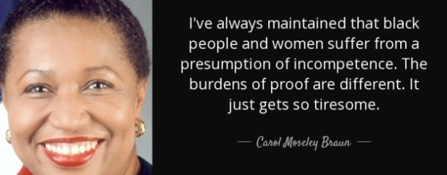 quote-presumption-of-incompetence-carol-moseley-braun