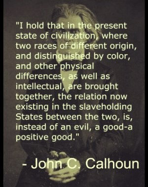 john_c_calhoun-on-slavery