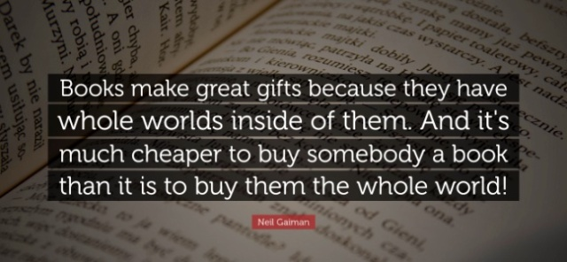 neil-gaiman-books-make-great-gifts-because-they-have-whole