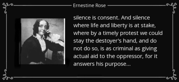ernestine-rose-silence-quote