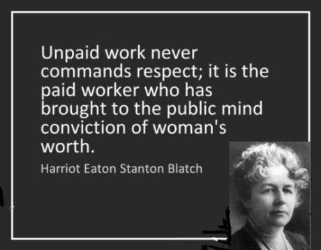 harriot-stanton-blatch-unpaid-work-quote