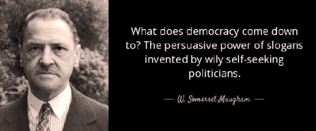 maugham-democracy-quote