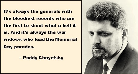 paddy-chayefsky-war-quote