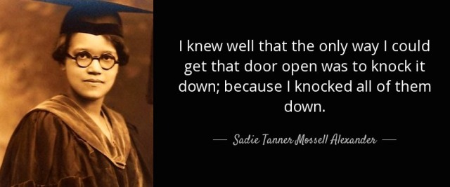 quote-i-could-get-that-door-open-sadie-tanner-mossell-alexander