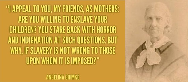 angelina-grimke-appeal-to-mothers-quote