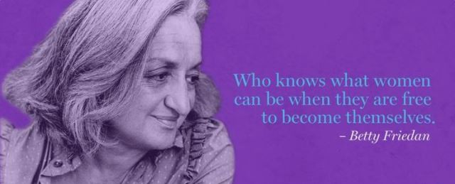 betty-friedan-quote