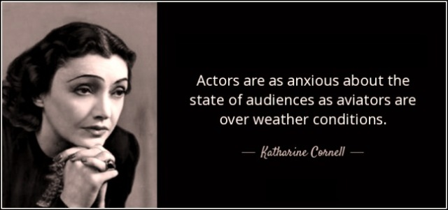 quote-actors-are-as-anxious-about-the-state-of-audiences-katharine-cornell