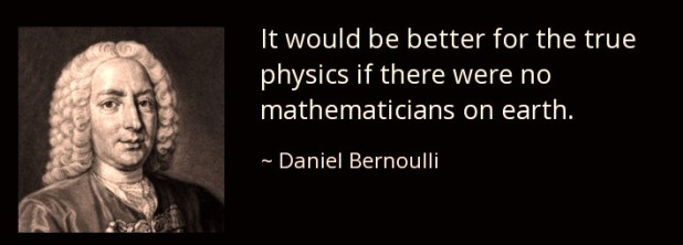 quote-it-would-be-better-for-the-true-physics-daniel-bernoulli