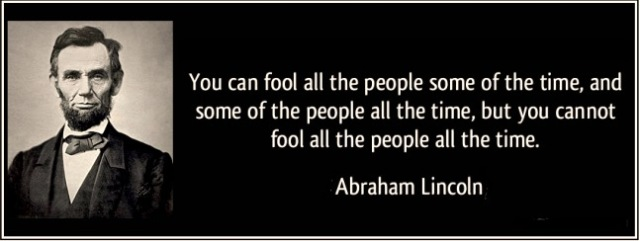 quote-you-can-fool-all-the-people-some-of-the-time-abraham-lincoln