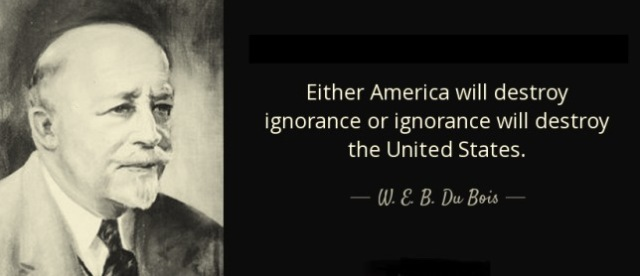w-e-b-dubois-ignorance-quote