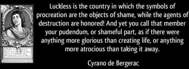 quote-luckless-is-the-country-in-which-the-symbols-of-procreation-cyrano-de-bergerac