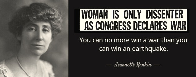 quote-you-can-no-more-win-a-war-jeannette-rankin