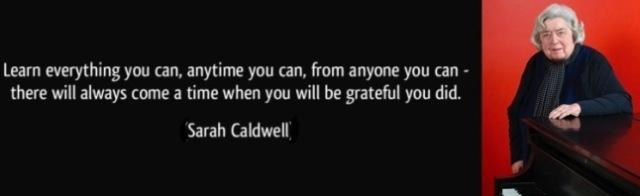 sarah-caldwells-learn-quote