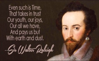 sir_walter_raleigh_quote even such
