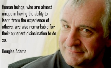 Douglas Adams learning quote