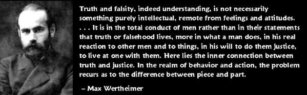 Max Wertheimer - truth and falsity quote